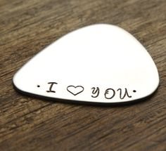 I Love You Guitar Pick I Heart You Valentines day gift christmas gift for him mens gift www.sierrametaldesign.com