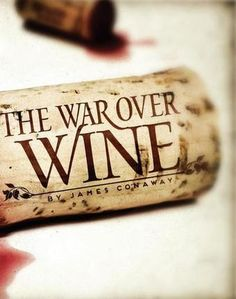 The War Over Wine