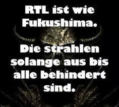 Bildergebnis für rtl ist wie fukushima