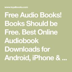 Free Audio Books! Books Should be Free. Best Online Audiobook Downloads for Android, iPhone & mp3. Listen to Audible & Talking Books on Tape. eBooks in English, French, Spanish, Tamil, Portuguese, German & more. Reading Resources, Reading Lists, Reading Online, Books Online, Books On Tape, Learning Stations, Classic Books, Used Books, Read Aloud