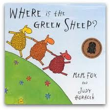 Where is the green sheep? by Mem Fox. A  rhythmic and entertaining story that children will love