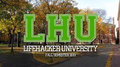Plan Your Free Online Education at Lifehacker U: Fall Semester 2013