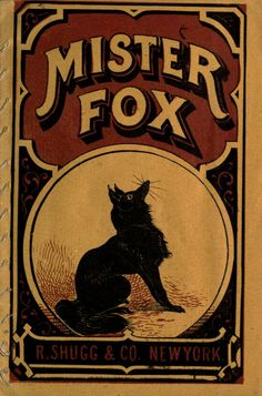 MISTER FOX a Children's Book published in 1870. Mother Goose melodies; and other rhymes. Silhouette illustrations, series no. 3. public domain