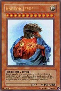 Raptor jesus card by MAsasoriTER on DeviantArt Yugioh Trap Cards, Funny Yugioh Cards, Funny Cards, Funny Memes Images, Funny Relatable Memes, Raptor Jesus, Best Memes, Dankest Memes, Pokemon Card Memes