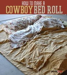 How to Make a Cowboy Bed Roll   #SurvivalLife www.SurvivalLife.com