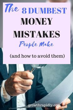 money mistakes, dumbest money mistakes, #personalfinance, #moneytips