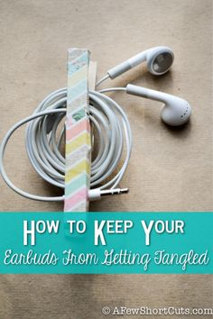 Are your earbuds always tangled?  I hate spending the time to untwist them before I can even use them. Check out this cute fix for under a dollar, and keep your earbuds from getting tangled in the first place. Works great with other cords too!