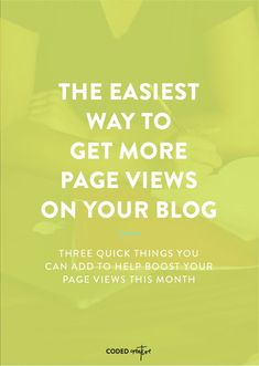 The Easiest Way To Get More Page Views On Your Blog