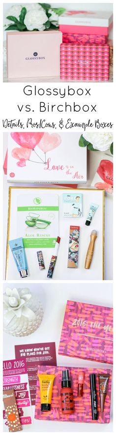 Interested in a Glossybox or Birchbox subscription? This post shares the pros and cons of each subscription plus example boxes from January & February 2016!