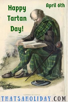 April 6th is National Tartan Day?!