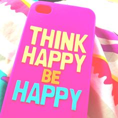 Phone cover think happy be happy