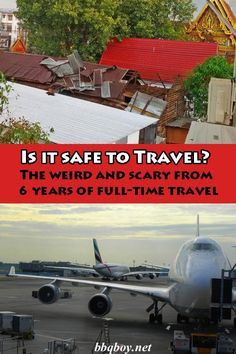 Is it safe to Travel? Here are our weirdest and scariest stories from 6 years of full-time travel. You can judge yourself how dangerous it is to travel...#bbqboy #travel