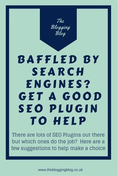 Understanding search engines can be a complicated process. But using a good SEO plugin on a WordPress site can make the job a lot easier. Here's a look at some of the most popular and what they can do to help http://thebloggingblog.co.uk/2016/10/19/baffled-search-engines-get-good-seo-plugin/