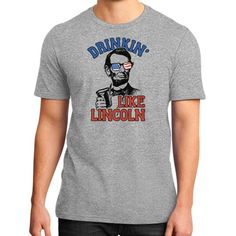 Drinkin Like Lincoln 4th of July Independence Day District T-Shirt (on man)