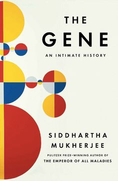 Genes and the Holy G: Siddhartha Mukherjee on the Dark Cultural History of IQ and Why We Can't Measure Intelligence
