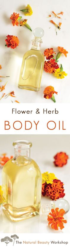 Make Your Own Flower & Herb Body Oil with Nourishing Brazil Nut  Jojoba  and Calendula Oils