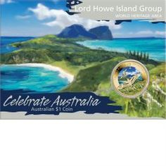Celebrate Australia - World Heritage Sites - Lord Howe Island Group 2012 $1 Coin
