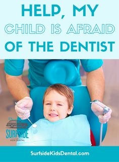 How Parents Can Calm Their Children's Dental Anxiety