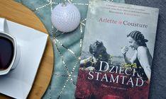 """Recenzja książki """"Dzieci stamtąd. Nawet ptaki umilkły."""" Arlette Cousture"""