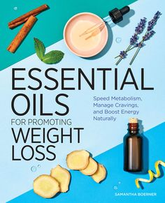Essential Oils for Promoting Weight Loss: Speed Metabolism, Manage Cravings, and Boost Energy Naturally...The all-natural way to promote weight loss―essential oils Losing weight just got a natural makeover. In Essential Oils for Promoting Weight Loss, you'll learn powerful ways that essential oils can help you shed unwanted pounds and increase your body's metabolism and energy level. This holistic guide goes beyond the basic benefits you get from essential … ...h Weight Loss Secrets, Fast Weight Loss, Weight Gain, How To Lose Weight Fast, Losing Weight, Essential Oil Blends, Essential Oils, Increase Serotonin, Eat Slowly