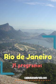 Confira a lista de 75 programas no Rio de Janeiro.