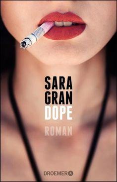 Dope - Sara Gran