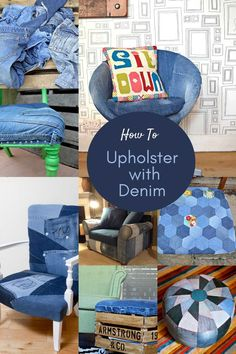 How to repurpose your old jeans for denim upholstery. From simple footstools and poufs to larger furniture from chairs to couches. #denimfurniture Denim Furniture, Diy Furniture Projects, Diy Craft Projects, Upcycled Crafts, Repurposed, Upholstery Pins, Denim Scraps, Patchwork Chair