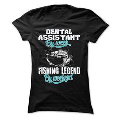 Awesome Tee DENTAL ASSISTANT LOVE FISHING T shirts #tee #tshirt #Job #ZodiacTshirt #Profession #Career #assistant