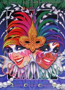 Mardi Gras poster.  Mardi Gras originated in Mobile, Alabama.  Come visit and you will want to stay....Let The Good Times Roll