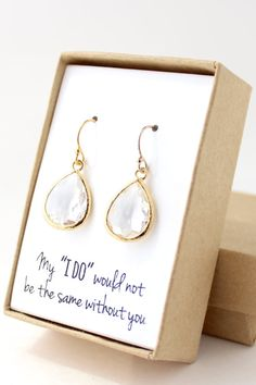 Simple and elegant, these teardrop earrings are the perfect finishing touch. These bridesmaid earrings come completely gift ready- it even includes a cute little name tag on the outside of the box.
