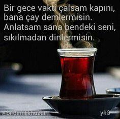"... ""Bana çay demler misin Eziz Dostum...?! 😊🙏💏💗 Cool Words, Tea Time, Shot Glass, Tableware, Allah, Istanbul, Turkey, Canoe, Humorous Sayings"