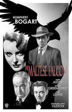The Maltese Falcon Classic Movie Poster John Huston Humphrey Bogart Bogie Film Noir Old Movie Posters, Classic Movie Posters, Cinema Posters, Movie Poster Art, Classic Films, Classic Film Noir, Humphrey Bogart, Bogart Movies, Gravure Illustration