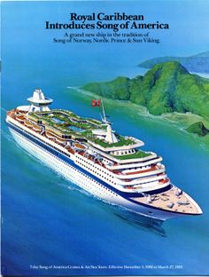 Royal Caribbean introduces Song of America ... a grand new ship in the tradition of the Song of Norway, Nordic Prince and Sun Viking (1983 ad)