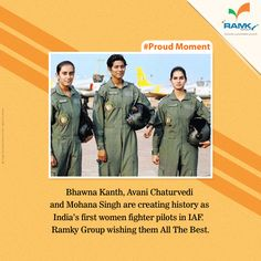 #ProudMoment Bhawna Kanth, Avani Chaturvedi and Mohana Singh are creating history as India's first women fighter pilots in #IAF. #RamkyGroup wishing them All The Best.