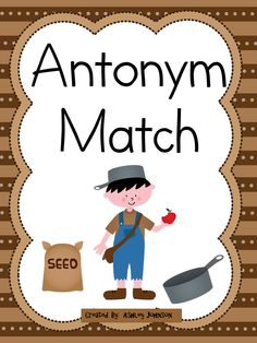 This antonym match is a great activity for whole or small groups and literacy centers.