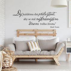 """Samolepka na zeď """"Dej každému dni příležitost..."""" Dj, Home Decor, Decoration Home, Room Decor, Home Interior Design, Home Decoration, Interior Design"""