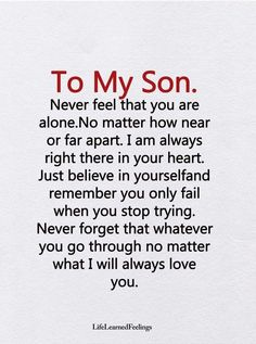 Mother Son Quotes, Son Quotes From Mom, Mothers Love Quotes, Mommy Quotes, Quotes For Kids, Family Quotes, Quotes About Sons, Love My Children Quotes, Son Love Quotes