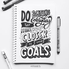 Do something everyday that brings you closer to your goals! Calligraphy Quotes Doodles, Brush Lettering Quotes, Doodle Quotes, Hand Lettering Quotes, Creative Lettering, Typography Letters, Lettering Design, Art Quotes, Inspirational Quotes
