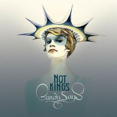 Not Kings, by Candy Says {Mastering}