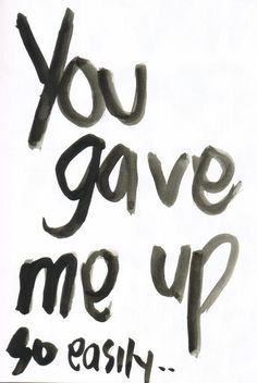 U always give me up so easy and I hate u for it. I hate the pain. How u always choose ur wants over me and ur friends over me. Sometimes I think u loved me. Sometimes I think I loved u. Sad Quotes, Quotes To Live By, Life Quotes, Inspirational Quotes, Hurt Qoutes, Love Hurts, My Guy, In My Feelings, Relationship Quotes