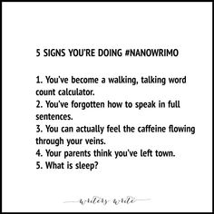 5 Signs You're Doing NaNoWriMo - Writers Write