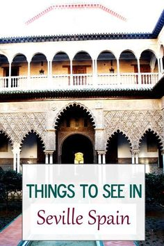 4 Things to see in Seville Spain