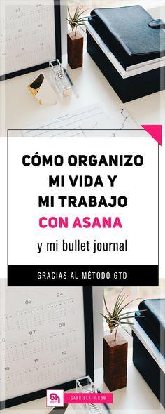 5 Pasos para organizarte y lograr tus objetivos gracias a Asana, tu bullet journal y el método GTD  #bulletjournalargentina #bulletjournalespañol #asana #productividad