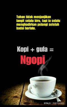 Qgus Quotes Rindu, Quotes Lucu, True Quotes, Best Quotes, Motivational Quotes, Funny Quotes, Coffee Humor, Coffee Quotes, Islamic Inspirational Quotes