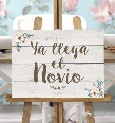 """Cartel """"Ya llega el Novio"""" - fondo blanco"""