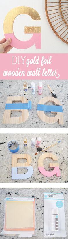 DIY gold leaf/foil wooden letter for all -- super cute and relatively easy! I…
