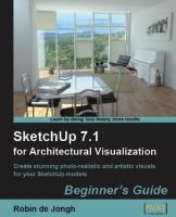 SketchUp for Architectural Visualization - Beginner's Guide By Robin de Jongh 3d Architectural Visualization, Creative Visualization, Architectural Technician, Information Visualization, Sketchup Model, Maker Culture, 3d Design, Art And Architecture, Robin