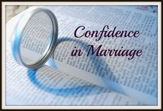 Warrior Wives: Confidence in Marriage