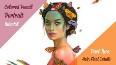 Colored Pencil Portrait Tutorial: Part Two