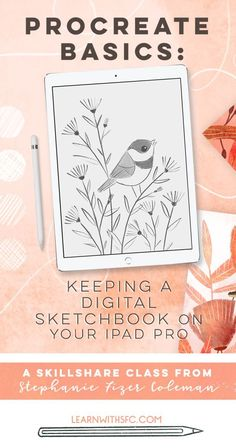 Procreate Basics: Keeping a Digital Sketchbook on Your iPad Pro — Learn with Steph Fizer Coleman playground natural playgrounds ideas for kids playground playground ideas concept criativo Ipad Pro, Digital Painting Tutorials, Digital Art Tutorial, Drawing Tutorials, Digital Art Beginner, Inkscape Tutorials, Affinity Designer, Polychromos, Illustrator Tutorials